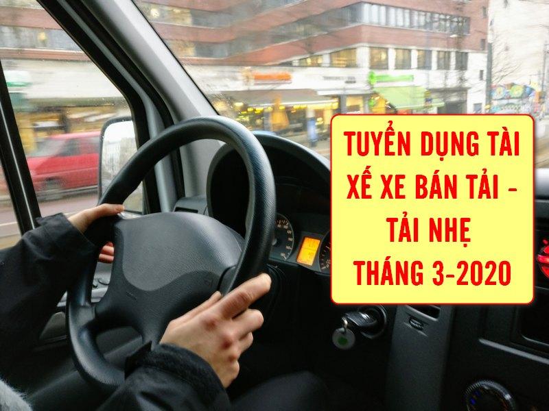 Thông báo tuyển dụng 02 tài xế xe bán tải - tải nhẹ tháng 3 -2020